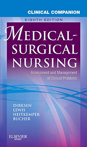 9780323066624: Clinical Companion to Medical-Surgical Nursing: Assessment and Management of Clinical Problems, 8e (Lewis, Clinical Companion to Medical-Surgical Nursing: Assessment and Management of C)