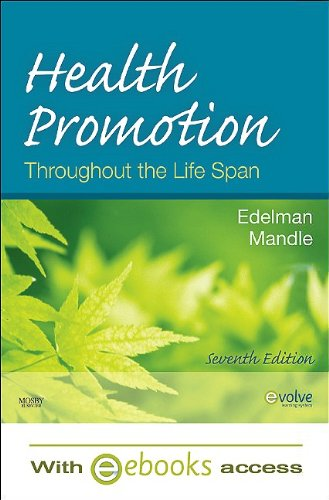 9780323066808: Health Promotion Throughout the Life Span - Text and E-Book Package, 7e (Health Promotion Throughout the Lifespan (Edelman))