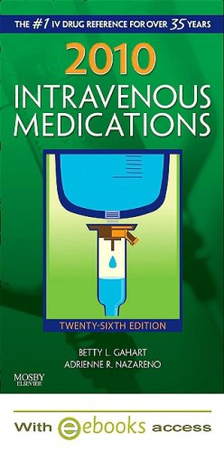 9780323066853: 2010 Intravenous Medications - Text and E-Book Package: A Handbook for Nurses and Health Professionals, 26e