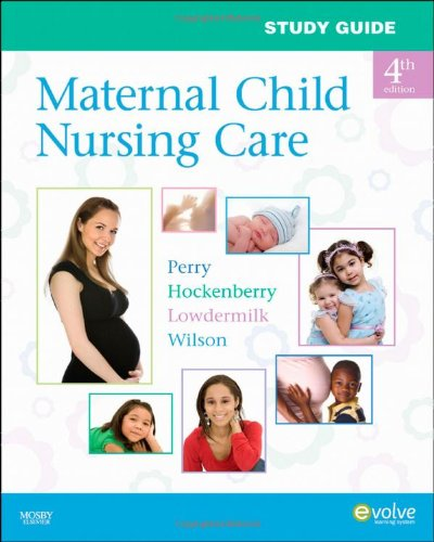 9780323066976: Study Guide for Maternal Child Nursing Care, 4e