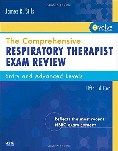 9780323067010: The Comprehensive Respiratory Therapist Exam Review: Entry and Advanced Levels, 5e