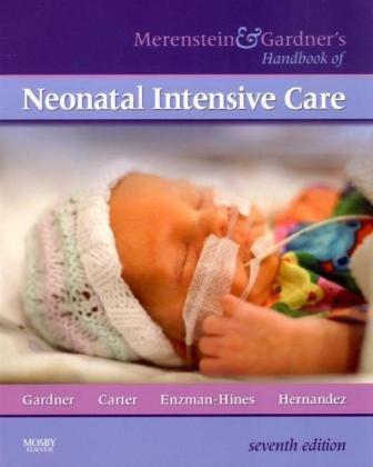 9780323067157: Merenstein & Gardner's Handbook of Neonatal Intensive Care, 7e