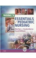 9780323067386: Wong's Essentials of Pediatric Nursing - Text and Mosby's Care of Infants and Children Nursing Video Skills Package, 8e
