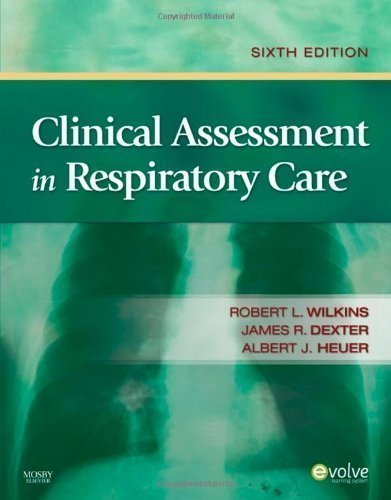 9780323068116: Clinical Assessment in Respiratory Care [With Access Code]