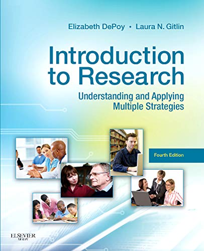 9780323068543: Introduction to Research: Understanding and Applying Multiple Strategies, 4e (Depoy, Introduction to Research)