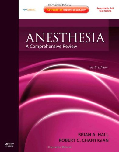 9780323068574: Anesthesia: A Comprehensive Review: Expert Consult: Online and Print, 4e