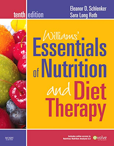 9780323068604: Williams' Essentials of Nutrition and Diet Therapy, 10e (Williams' Essentials of Nutrition & Diet Therapy)