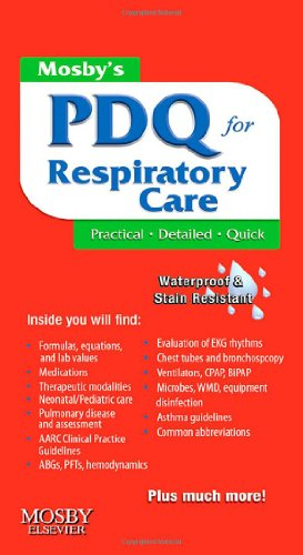 9780323068864: Mosby's PDQ for Respiratory Care, 2e
