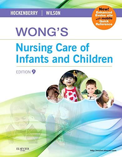 9780323069120: Wong's Nursing Care of Infants and Children, 9th Edition
