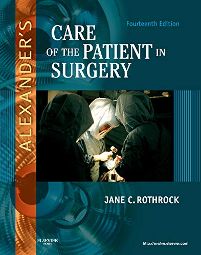 9780323069168: Alexander's Care of the Patient in Surgery, 14e