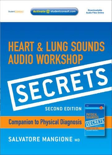 9780323069229: Secrets Heart & Lung Sounds Audio Workshop: Companion to Physical Diagnosis Secrets (with STUDENT CONSULT Online Access), 2e