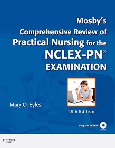 9780323069403: Mosby's Comprehensive Review of Practical Nursing for the NCLEX-PN® Exam, 16e (MOSBY'S COMPREHENSIVE REVIEW OF PRACTICAL NURSING FOR NCLEX-PN)