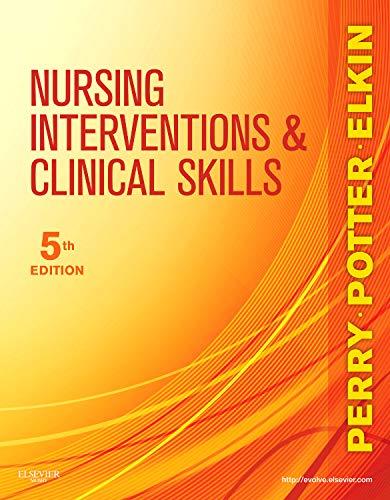 9780323069687: Nursing Interventions & Clinical Skills, 5e (Elkin, Nursing Interventions and Clinical Skills)