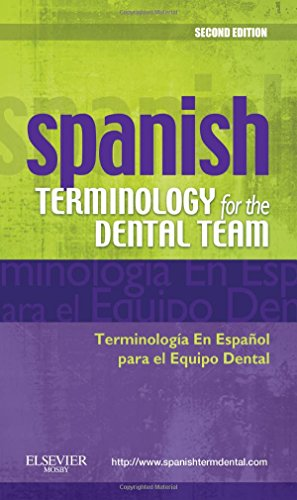 9780323069915: Spanish Terminology for the Dental Team, 2e