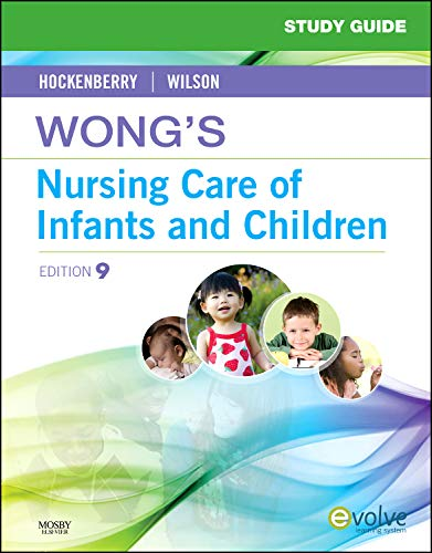 9780323071239: Study Guide for Wong's Nursing Care of Infants and Children, 9e