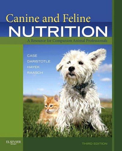 9780323071475: Canine and Feline Nutrition - E-Book: A Resource for Companion Animal Professionals, 3e