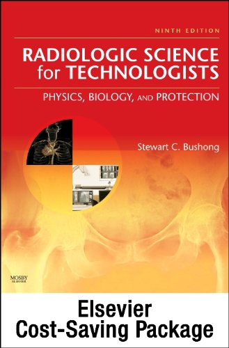 Mosby's Radiography Online: Radiologic Physics 2e & Mosby's Radiography Online: Radiobiology and Radiation Protection 2e & Radiologic Science for ... Codes, Textbook, and Workbook Package), 9e (0323071481) by Stewart C. Bushong ScD FACR FACMP; Mosby