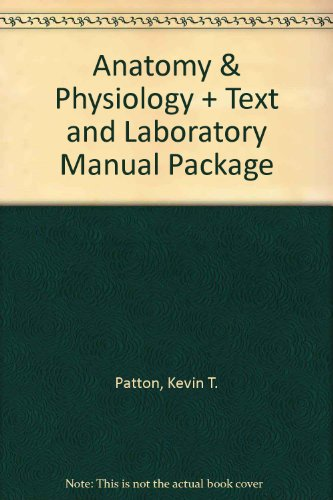 9780323071994: Anatomy & Physiology - Text and Laboratory Manual Package, 7e (ANATOMY AND PHYSIOLOGY (THIBODEAU))