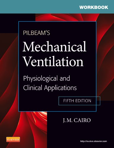 9780323072083: Workbook for Pilbeam's Mechanical Ventilation: Physiological and Clinical Applications, 5e