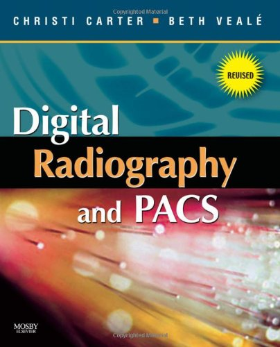 9780323072212: Digital Radiography and PACS - Revised Reprint, 1e