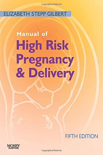 9780323072533: Manual of High Risk Pregnancy and Delivery, 5e