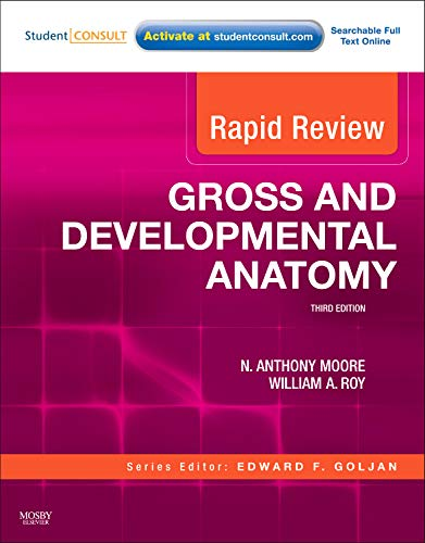 9780323072946: Rapid Review Gross and Developmental Anatomy: With STUDENT CONSULT Online Access, 3e