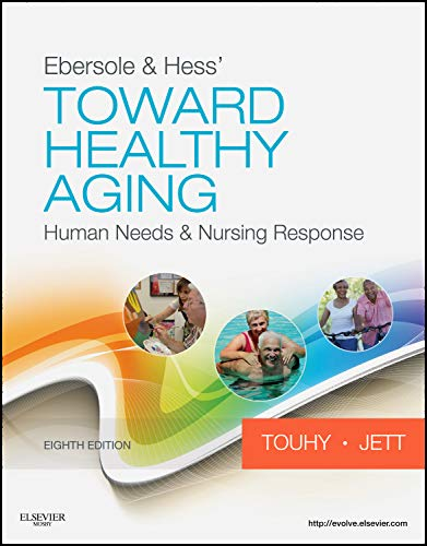 9780323073165: Ebersole & Hess' Toward Healthy Aging: Human Needs and Nursing Response (TOWARD HEALTHY AGING (EBERSOLE))