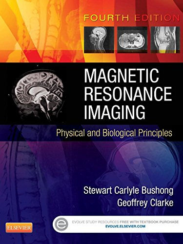 9780323073547: Magnetic Resonance Imaging: Physical and Biological Principles, 4e