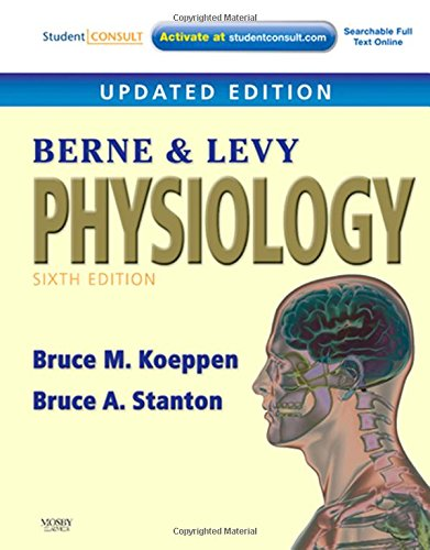 Berne & Levy Physiology, 6th Updated Edition,: Bruce M. Koeppen,