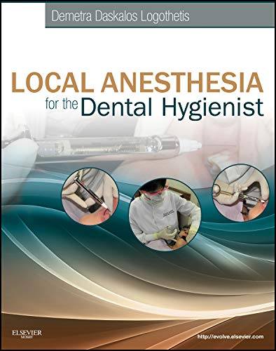 9780323073714: Local Anesthesia for the Dental Hygienist, 1e