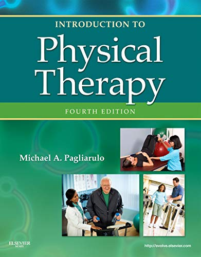 9780323073950: Introduction to Physical Therapy, 4e (Pagliaruto, Introduction to Physical Therapy)