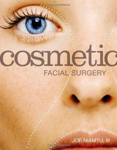 9780323074001: Cosmetic Facial Surgery, 1e
