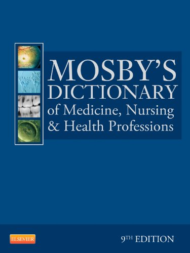 9780323074032: Mosby's Dictionary of Medicine, Nursing & Health Professions, 9e (Mosby's Dictionary of Medicine, Nursing, and Health Professions)