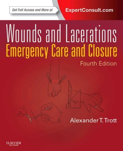 9780323074186: Wounds and Lacerations: Emergency Care and Closure (Expert Consult - Online and Print), 4e