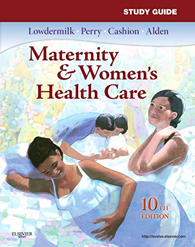 9780323074308: Study Guide for Maternity & Women's Health Care, 10e (Maternity and Women's Health Care Study Guide)
