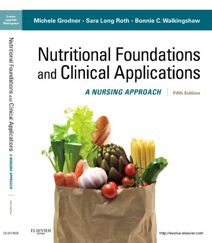 9780323074568: Nutritional Foundations and Clinical Applications: A Nursing Approach, 5e (Foundations and Clinical Applications of Nutrition)