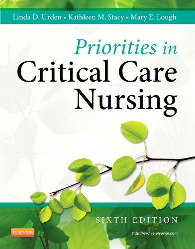 9780323074612: Priorities in Critical Care Nursing, 6e (Urden, Priorities in Critical Care Nursing)