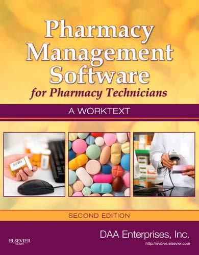9780323075541: Pharmacy Management Software for Pharmacy Technicians: A Worktext, 2e