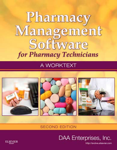 9780323075541: Pharmacy Management Software for Pharmacy Technicians: A Worktext, 2e