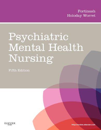 9780323075725: Psychiatric Mental Health Nursing, 5e (Psychiatric Mental Health Nursing (Fortinash))