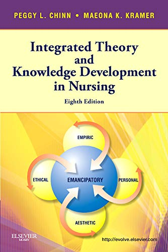 9780323077187: Integrated Theory & Knowledge Development in Nursing, 8e (Chinn, Integrated Theory and Knowledge Development in Nursing)