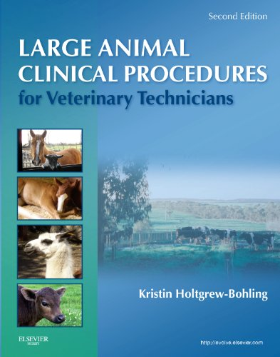 9780323077323: Large Animal Clinical Procedures for Veterinary Technicians, 2e