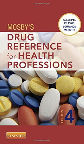 Mosby's Drug Reference for Health Professions, 4e (0323077374) by Mosby