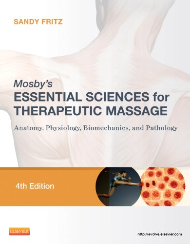 9780323077439: Mosby's Essential Sciences for Therapeutic Massage: Anatomy, Physiology, Biomechanics, and Pathology, 4e (On the Spot {Series})