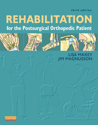 9780323077477: Rehabilitation for the Postsurgical Orthopedic Patient, 3e