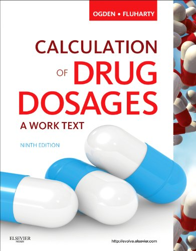 9780323077538: Calculation of Drug Dosages: A Work Text, 9e