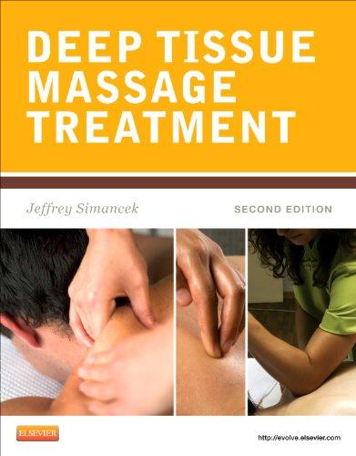 9780323077590: Deep Tissue Massage Treatment, 2e