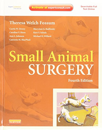 9780323077620: Small Animal Surgery Expert Consult - Online and print, 4e