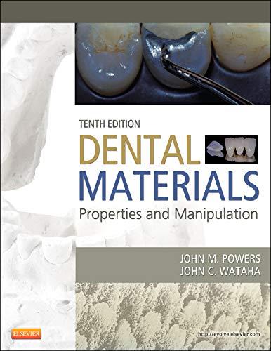 Dental Materials: Properties and Manipulation, 10th Edition: Powers, John M.;