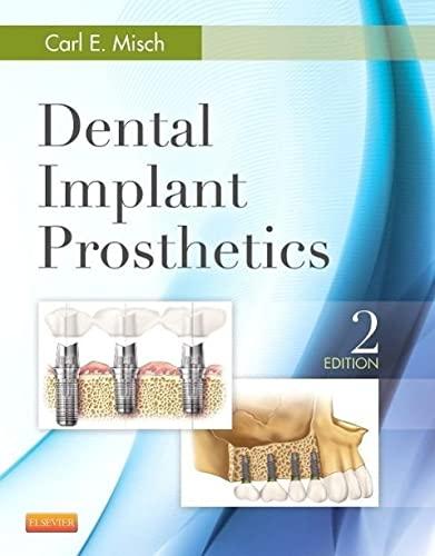 9780323078450: Dental Implant Prosthetics, 2nd Edition